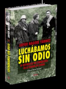Libro Luchábamos sin odio en editoriales españolas