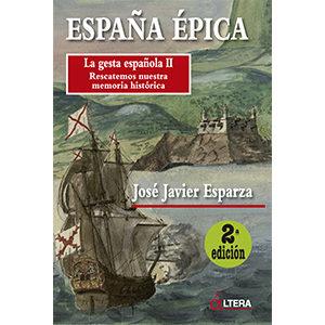 España épica La gesta española II