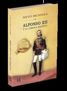 Portada del libro Alfonso XII y la corona maldita. Ediciones Áltera