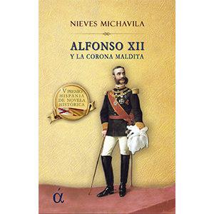 Alfonso XII y la corona maldita