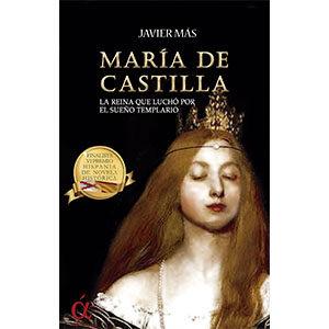 María de Castilla La reina que luchó por el sueño templario