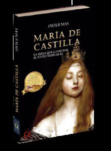 Portada del libro María de Castilla, de Javier Más. Editorial Áltera, España