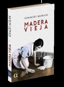 Libro Madera vieja. Editoriales españolas