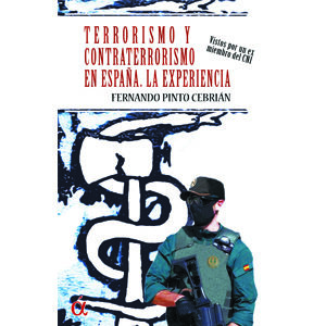 Terrorismo y contraterrorismo en España. La experiencia